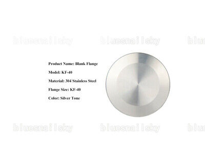USA SHIP Stainless Steel 304 KF-40 Blank Flange Vacuum Fitting FOR SALE
