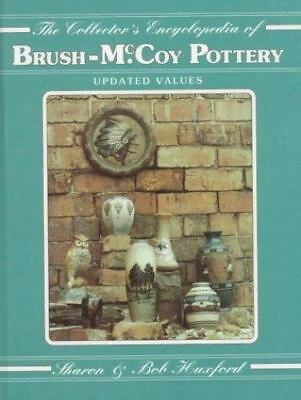 The Collectors Encyclopedia of Brush McCoy Pottery-ExLibrary