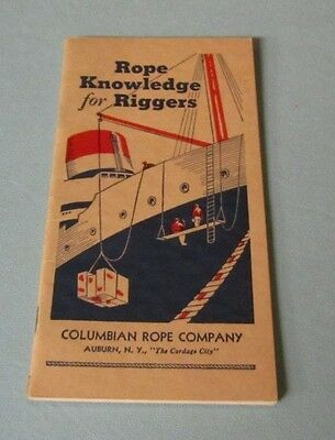 1959 Columbian Rope Company Rope Knowledge for Riggers Hansen Chris Craft Sales
