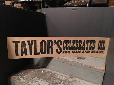 "Vintage 1920-1930 Era Country Store Quack Medicine Sign ""Taylors Celebrated Oil"""