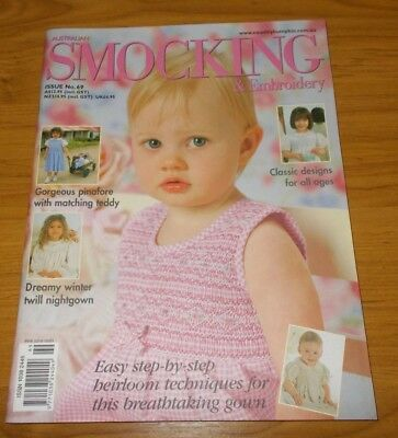 Australian Smocking & Embroidery Magazine Issue #69~Pattern Sheets Attached~2004