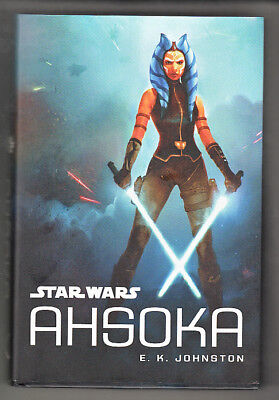 Star Wars - E.k. Johnston - Ahsoka Hc/dj 1St Ed.