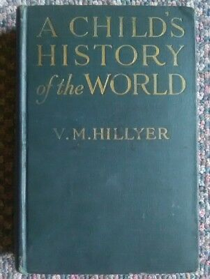 1924 A Child's History Of The World By V.M. Hillyer