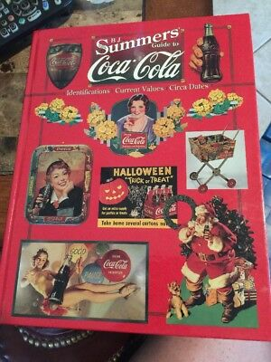 B J Summers Guide To Coca-Cola Hard Cover Book