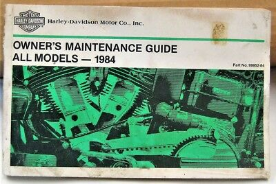 1984 Harley Davidson OWNER MAINTENANCE GUIDE ALL MODELS Printed 1983 # 99952-84