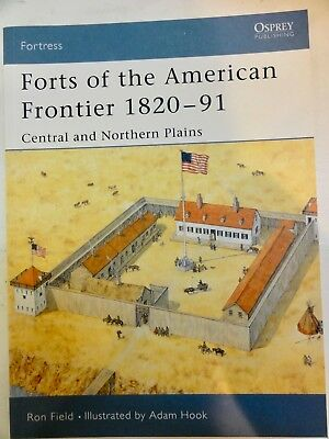 2 Forts Of The American Frontier - Two Osprey Books Central & Southwest Plains