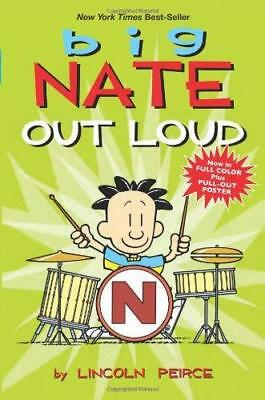 Big Nate Out Loud by Lincoln Peirce New Paperback Book