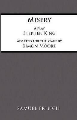 Misery: Play by Simon Moore, Stephen King (Paperback, 1999)