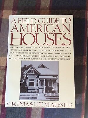 A Field Guide to American Houses by Lee McAlester and Virginia McAlester (1984,