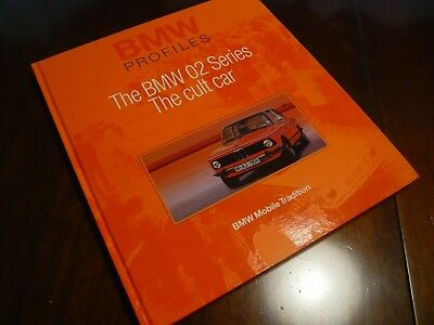 The BMW 02 Series The Cult Car BMW Profile Book 2002