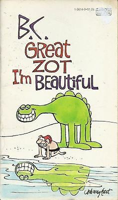 vintage comic strip book, B.C. Great Zot I'm Beautiful