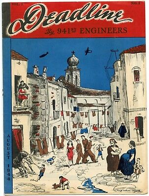 WWII DEADLINE by 941st ENGINEERS First Issue News Magazine Italy August 1944