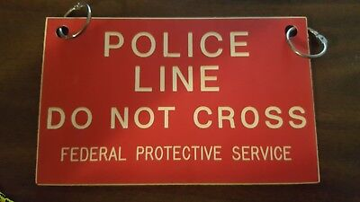 Old Federal Protective Service Police Line Sign