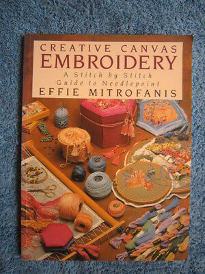 Creative Canvas Embroidery Stitch By Stitch Guide By Effie Mitrofanis