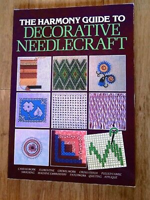 The Harmony Guide To Decorative Needlecraft. Published In 1987