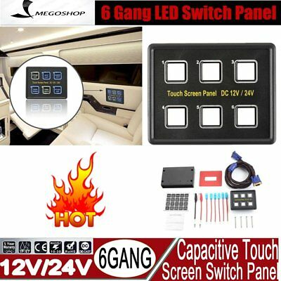 6 Gang LED Back Capacitive Touch Screen Marine Boat Caravan Switch Panel 12V FK