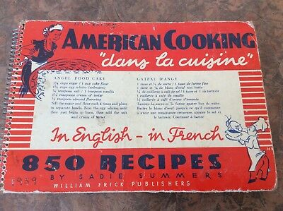 American Cooking dans la cuisine In English - In French - 850 Recipes - Cookbook
