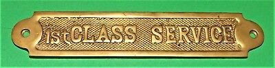 ANTIQUE BRASS RAILROAD PASSENGER CAR DOOR PLAQUE - 1st CLASS SERVICE
