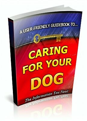 Caring For Your Dog PDF eBook + Master Resell Rights + 5 FREE eBooks