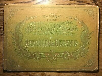 ABERDEEN & DEESIDE ALBUM of PHOTO-LITHOGRAPHIC VIEWS, circa 1890