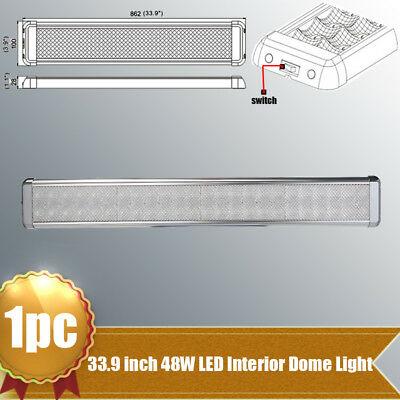 """1X 33.9"""" 48W LED Interior Light Dome Lamp On/Off Switch for Car Boat Van Caravan"""
