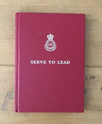 British Army 'Serve To Lead' book RMAS Sandhurst SAS officer very rare