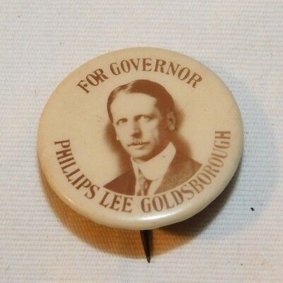 RARE old Phillips Lee Goldsborough For Governor Political Campaign Pinback Pin