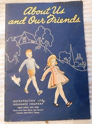 About Us and Our Friends Metropolitan Life Insurance Company Children's Booklet