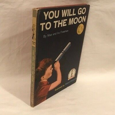 You Will Go to the Moon by Mae & Ira Freeman - 1959 - Beginner Book - HC no DJ