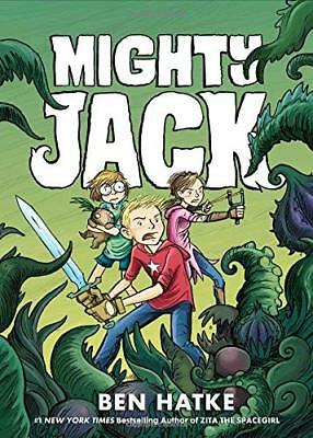 Mighty Jack by Ben Hatke New Paperback Book