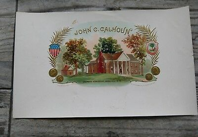 John C. Calhoun,  cigar label 7th Vice-president rare Abbeville, South Carolina