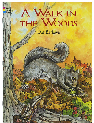 A Walk in the Woods (Dover Nature Coloring Book) Paperback – January 27, 2003