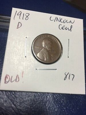 1918 D Lincoln Cent Old! 817
