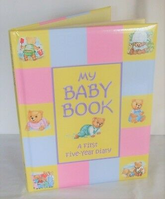 My Baby Book A First Five Year Diary
