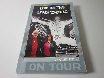 1St Ed  Life In The Elvis World Signed On Tour  Charles Stone Worked For Elvis
