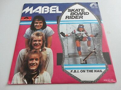 "MABEL - 7"" Single - Skateboard Rider / F.B.I. On The Rail (D,Polydor 1978)"
