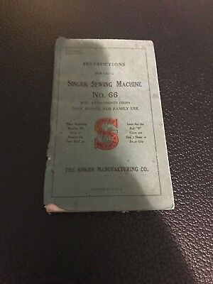 Antique Singer Sewing Machine Manual NO.66 August 1923