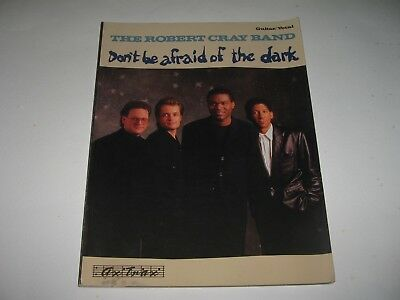 The Robert Cray Band - Don't Be Afraid of the Dark - Guitar/Vocal Songbook