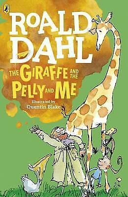 THE GIRAFFE THE PELLY AND ME  by ROALD DAHL  NEW