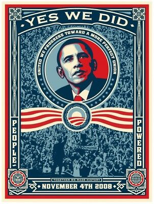 """Shepard Fairey Obama Election """"Yes We Did"""" 2008 First Print Mint!"""