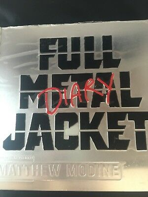FULL METAL JACKET DIARY 1st EDITION SIGNED COPY BY MATTEW MODINE ORIGINAL SRINK