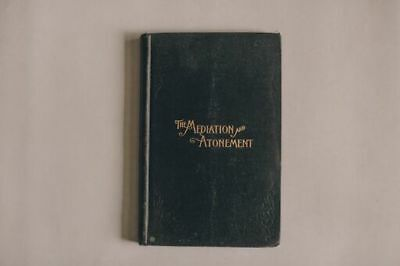 1892 MEDIATION AND ATONEMENT by President John Taylor LDS Mormon book