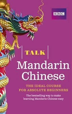 Talk Mandarin Chinese (Book/CD Pack): The ideal Chinese course for absolute...