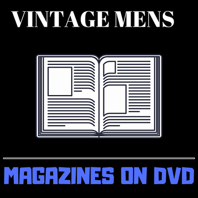 Vintage Mens Magazines - 352 Back Issues Mens Vintage Magazines on 2 Data DVD's