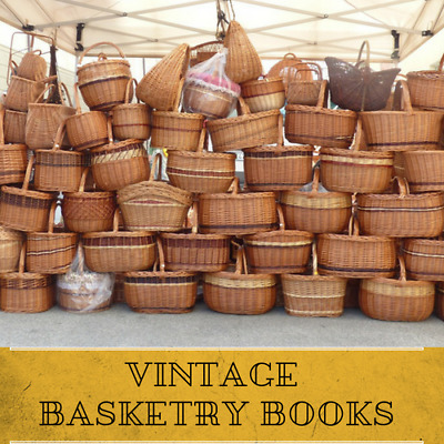 Vintage Basketry & Chair Caning| 50 Rare Old Book on DVD - Native Basket Weaving