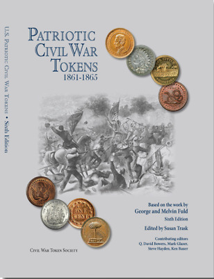 NEW --- US Patriotic Civil War token book 6th Edition George & Melvin Fuld Color