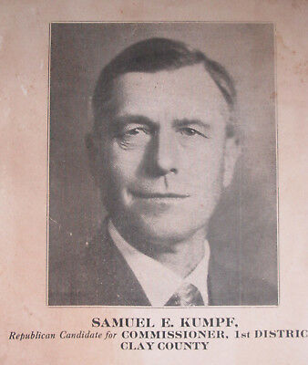 Samuel E Kumpf 1932 Republican Candidate Commissioner Clay County Indiana AD