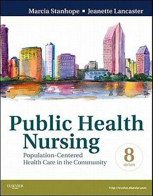 Public Health Nursing: Population-Centered Health Care in the-ExLibrary
