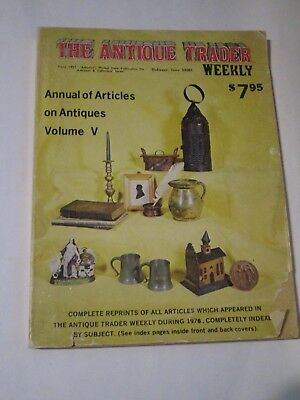 Vintage The Antique Trader Weekly Volume V (5) - Reprints of Articles from 1976