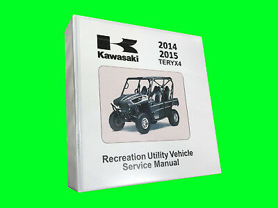 2015 Kawasaki Teryx Teryx4 T4 Technical Repair Service Dealer Manual